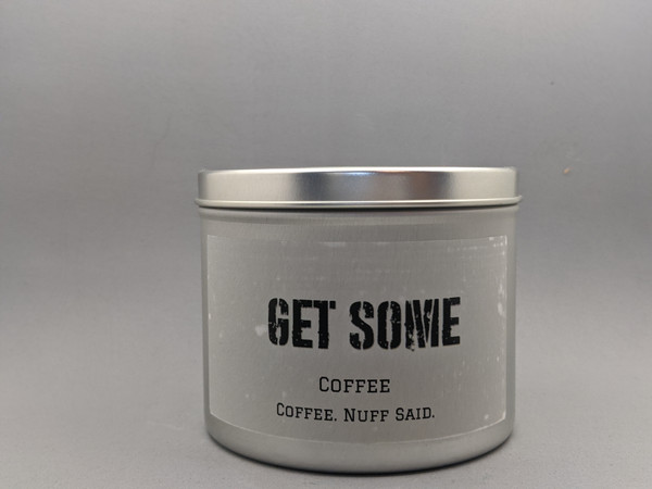 GET SOME - Coffee 16oz candle