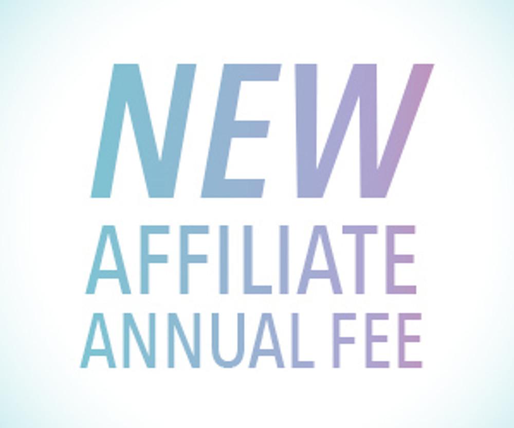 New Affiliate Annual Fee