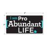 I Am Pro Abundant Life Stickers (Packs of 25)