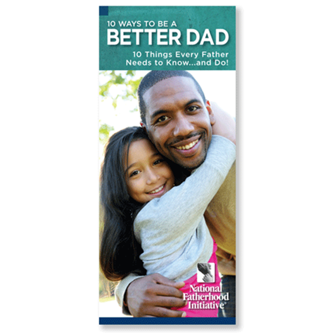 Brochure: 10 Ways to be a Better Dad (Pack of 50)