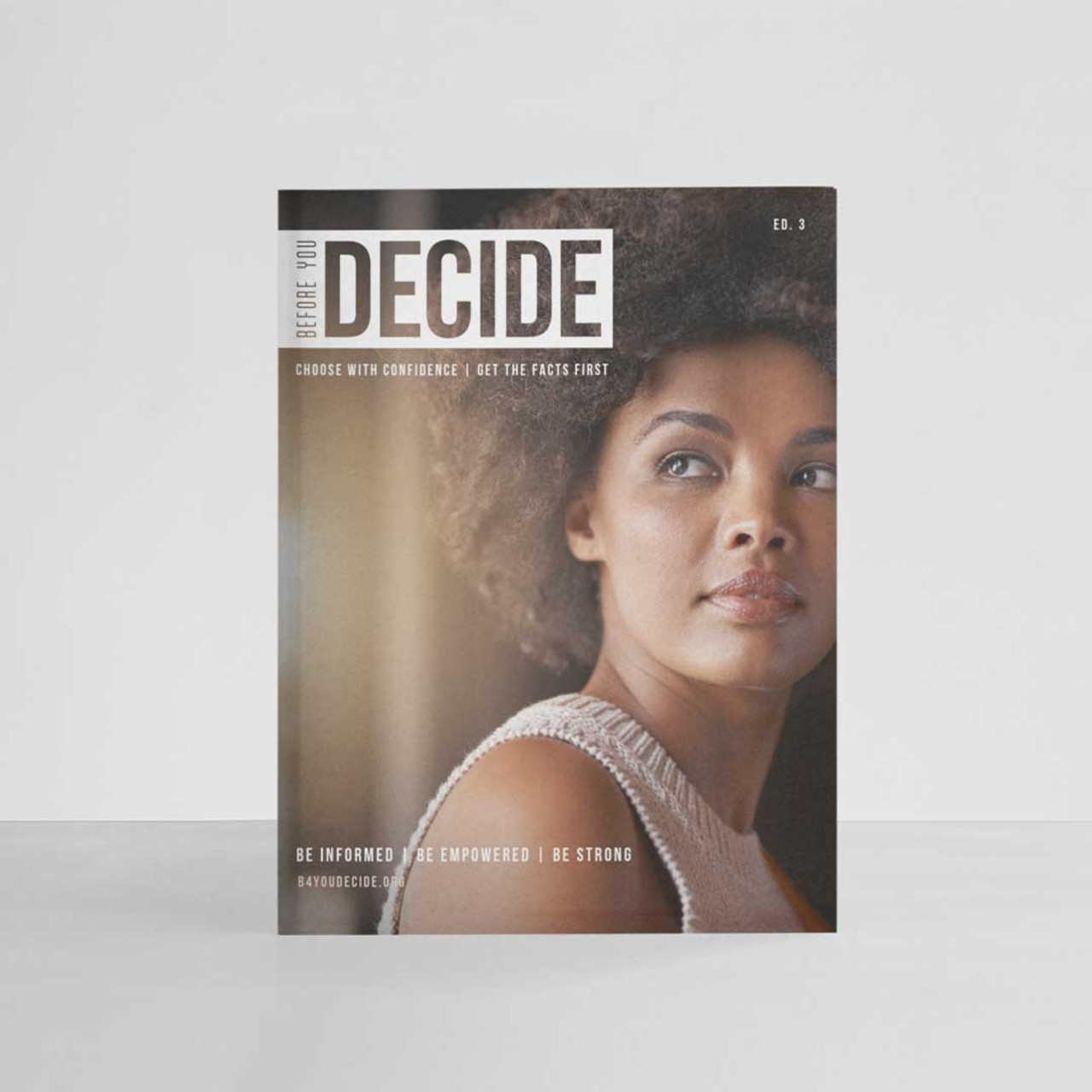 NEW Before You Decide Magazine - Pack of 21