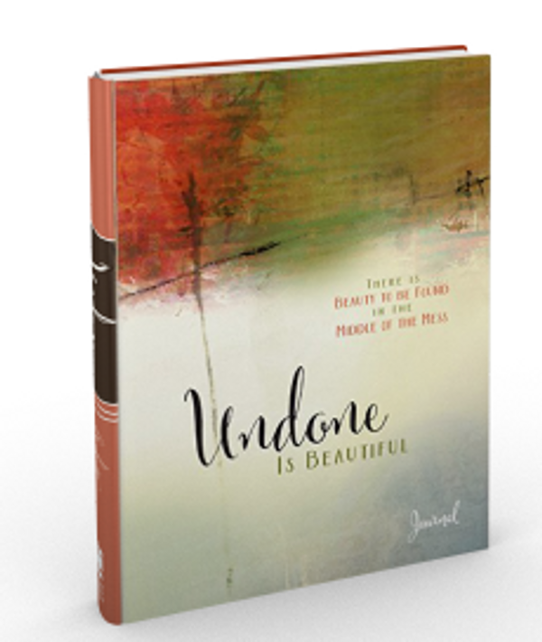 Undone Is Beautiful Journal: There Is Beauty to Be Found in the Middle of the Mess (Hardcover Journal)