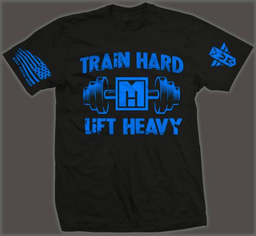 TRAIN HARD LIFT HEAVY