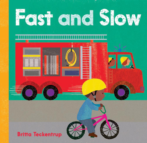 Fast and Slow Board Book