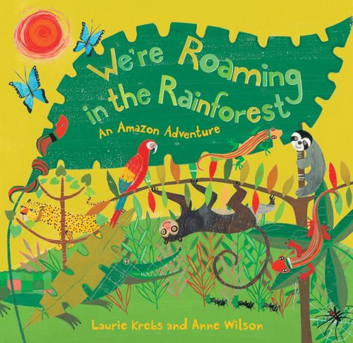 We're Roaming In The Rainforest Paperback