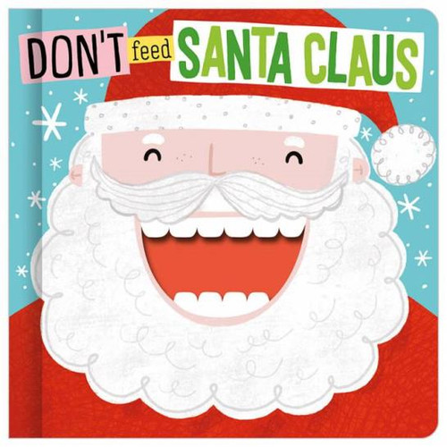 Don't Feed Santa Claus Board Book