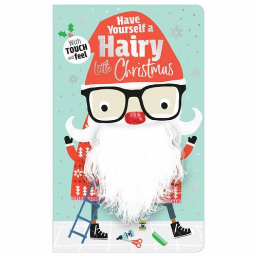 Have Yourself a Hairy Little Christmas Board Book