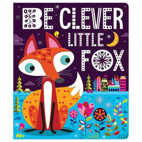 Be Clever Little Fox Board Book