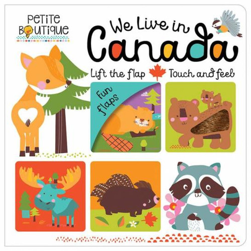 Petite Boutique - We Live In Canada Board Book