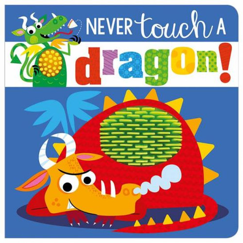 Never Touch A Dragon Board Book