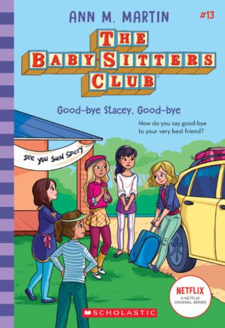 Good-Bye Stacey.  Good-Bye - The Babysitters Club