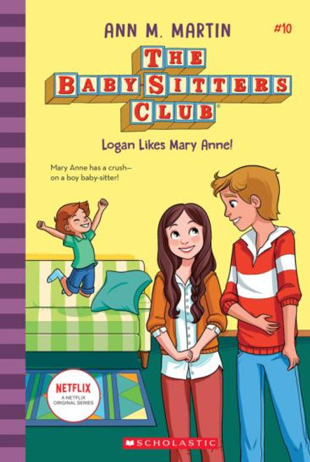 Logan Likes Mary Anne! - The Babysitters Club