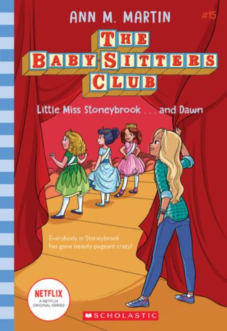 Little Miss Stoneybrook ... and Dawn - The Babysitters Club