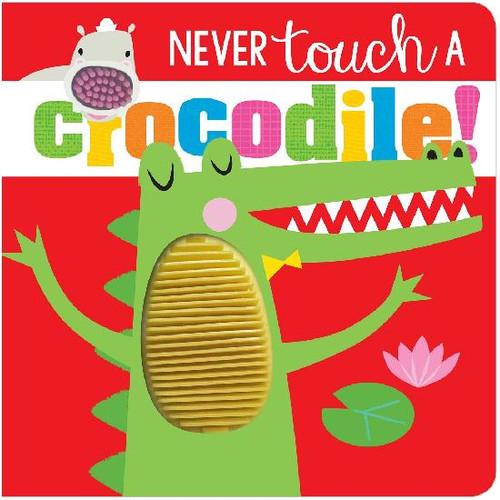 Never Touch A Crocodile