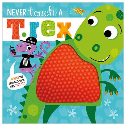 Never Touch A T Rex