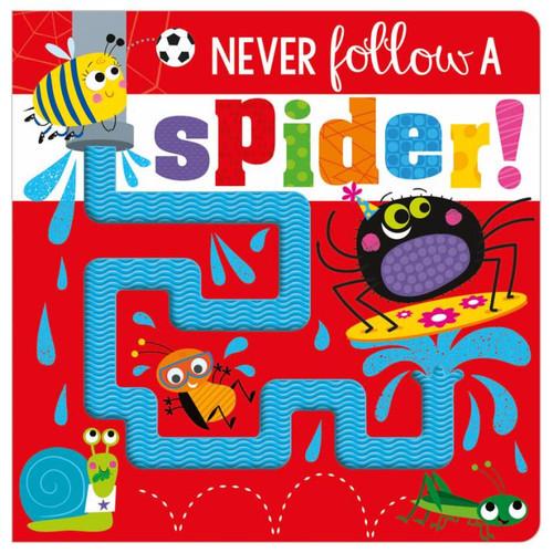 Never Follow A Spider