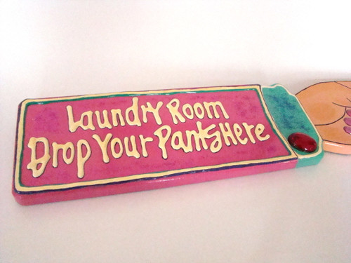 LAUNDRY ROOM Drop Your Pants Here Wood Sign Hand Pointed
