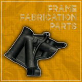 Frame Fabrication Parts