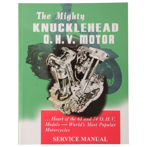 The Mighty Knucklehead OHV Motor Service Manual