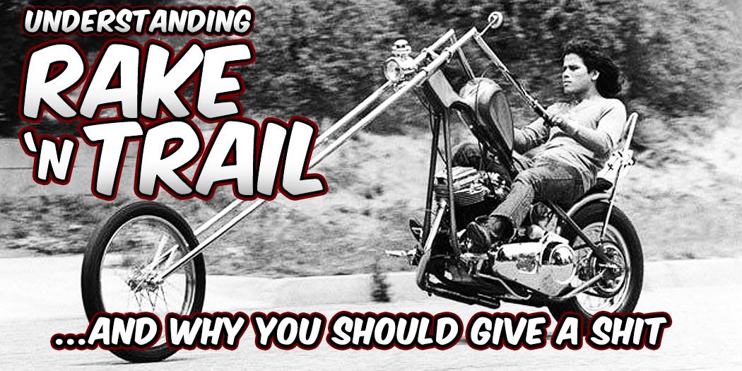 Understanding Rake and Trail