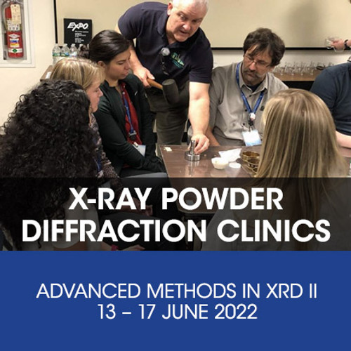 XRD Clinic Session II – Advanced Methods in X-ray Powder Diffraction