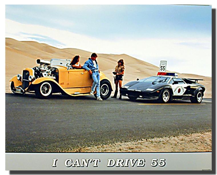 I Can't Drive 55 Lamborghini Posters