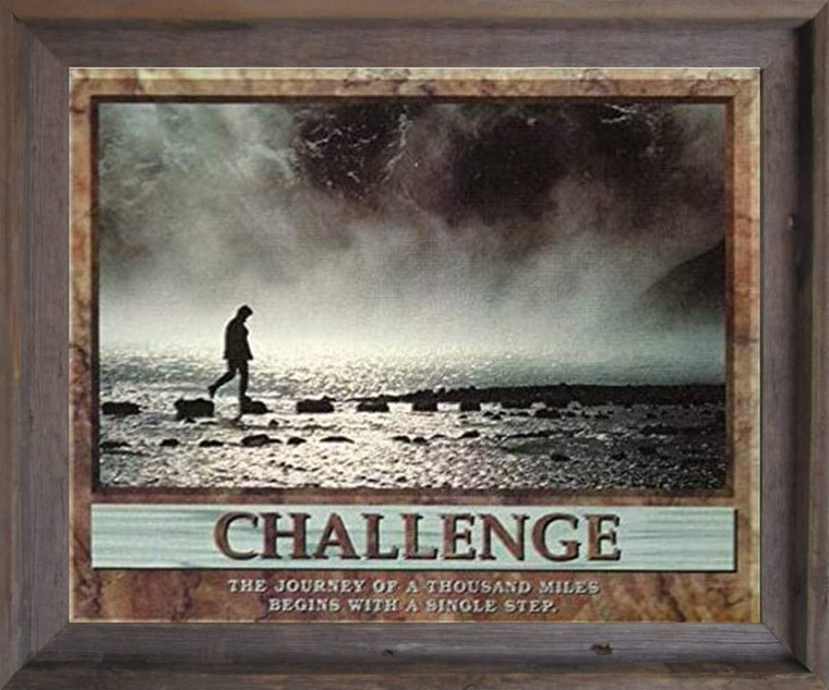 Challenge the Journey of a Thousand Miles Motivational Wall Barnwood Framed Decor Art Print Poster (19x23)