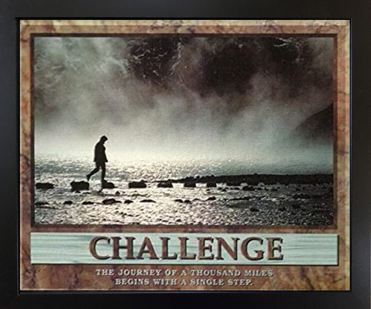Challenge The Journey of a Thousand Miles Motivational Wall Decor Black Framed Art Print Picture (18x22)