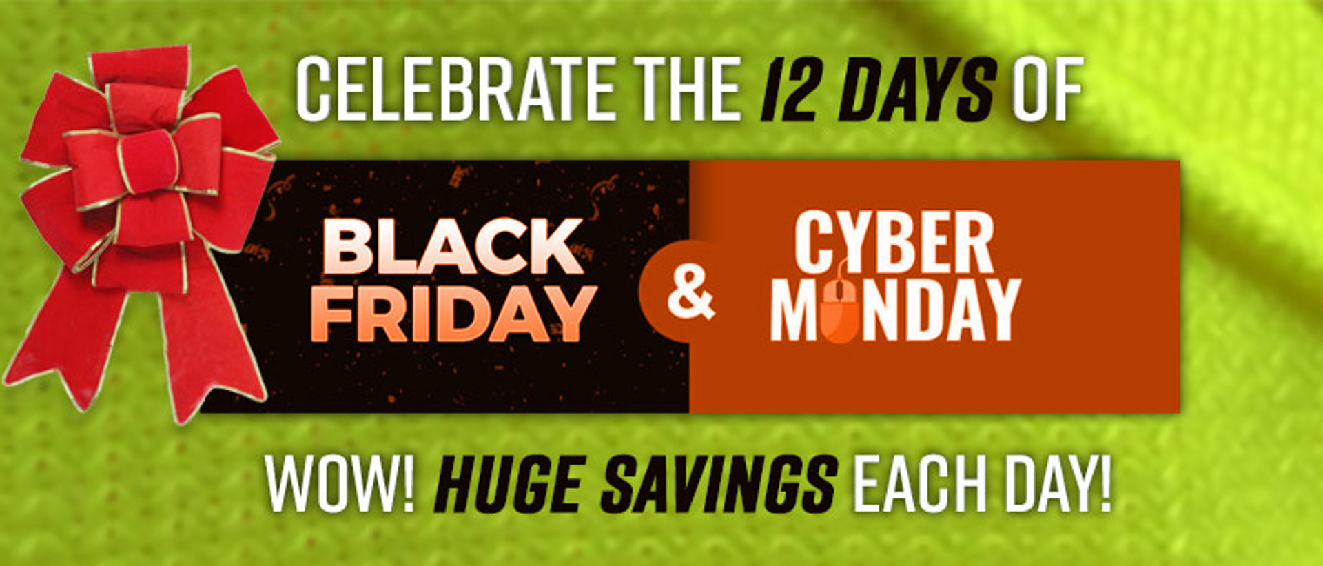 Black Friday - Cyber Monday Sales Event