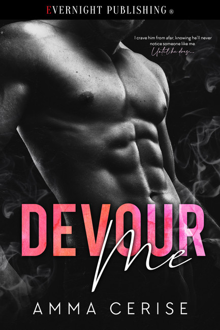 Genre: Erotic Dark Romance  Heat Level: 3  Word Count: 68, 000  ISBN: 978-0-3695-0437-1  Editor: Jessica Ruth  Cover Artist: Jay Aheer