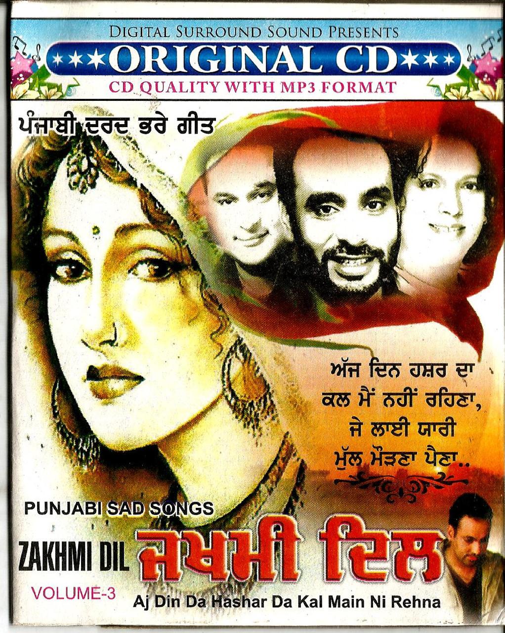 Punjabi Sad Songs Zakhmi Dil-Aj Din Da Hashar Da Kal Main Ni Rehna / MP3 -  India Town Gifts