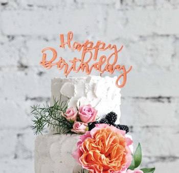 Rose Gold Plated Cake Topper Happy Birthday On A Cake