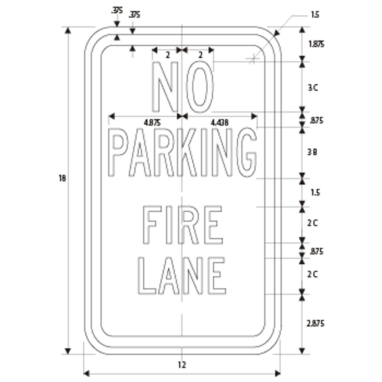 NO PARKING FIRE LANE  DIMENSIONS