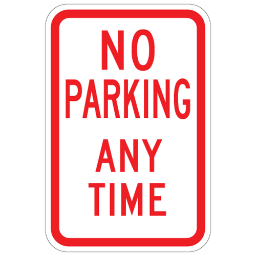 NO PARKING ANYTIME SKU# X-SIGN-R7