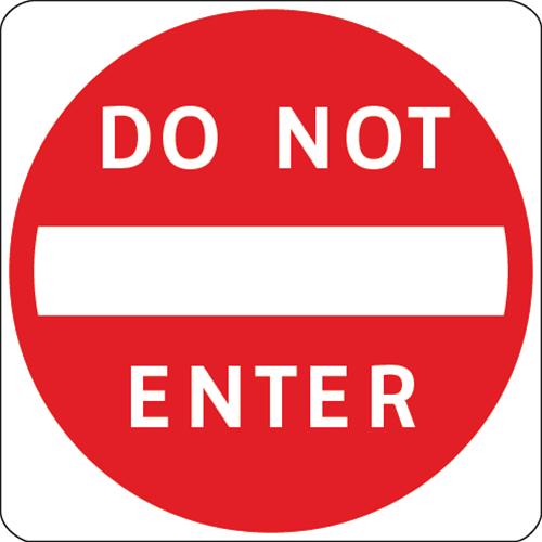 SKU# X-SIGN-R5-1-3030 DO NOT ENTER ROAD SIGN