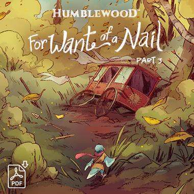 Humblewood Comic: For Want of a Nail 3/8 (Simone, Webb) (PDF)