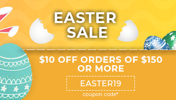 Easter Sale $10 Off Orders of $150 or More.