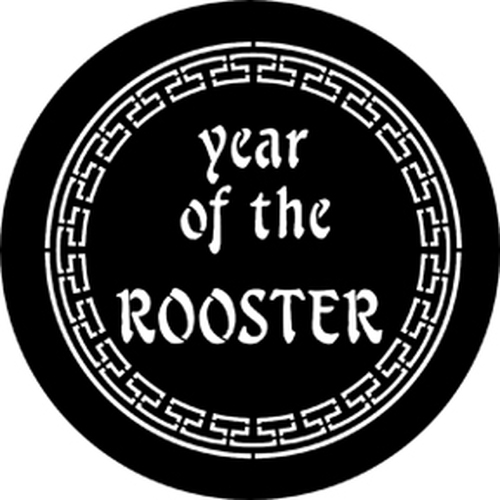 Rosco Standard Steel Gobo 77652 - Year Of The Rooster