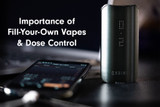 Dual Use Vaporizers: Fill-Your-Own Vapes and Dose Control for Safe Cannabis Consumption