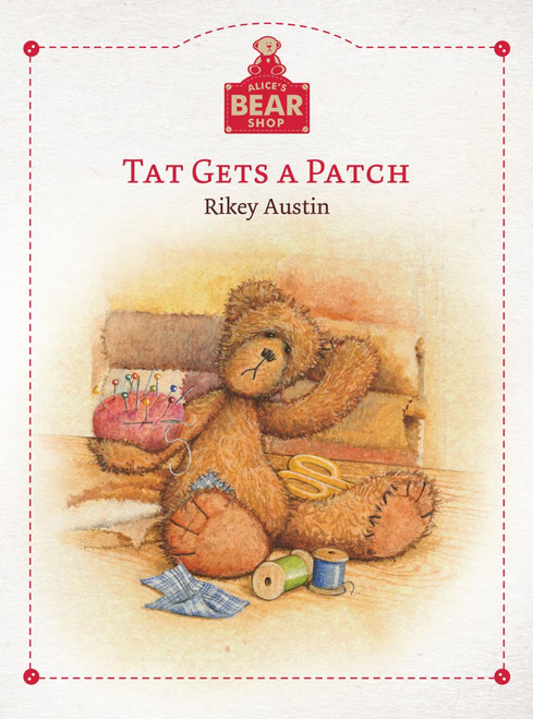 Alice's Bear Shop Book - Tat Gets a Patch