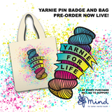 Yarnie For Life pin badge