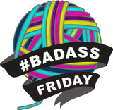 #BADASS FRIDAY