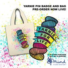 Yarnie For Life pin badge