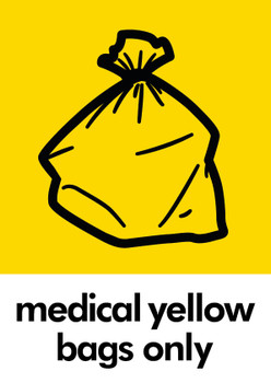 Medical Yellow Bags Only Sticker
