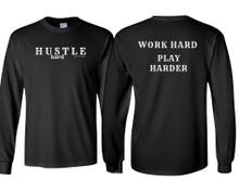 HUSTLE HARD LONG SLEEVE SHIRT