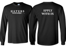 HATERS WELCOME LONG SLEEVE SHIRT