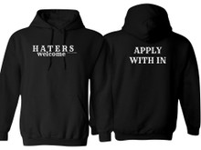 HATERS WELCOME HOODIE