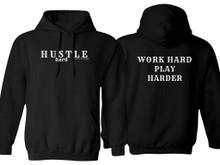 HUSTLE HARD HOODIE
