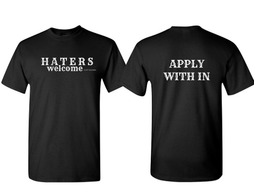 HATERS WELCOME T-SHIRT