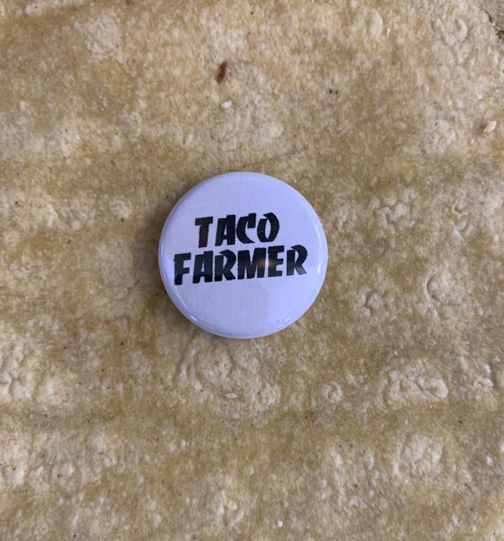 Taco farmer button